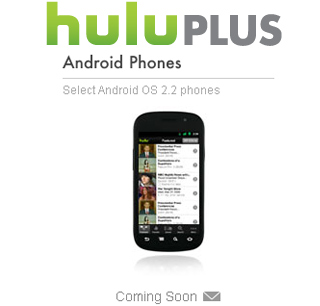 Hulu Plus comes to more Androids