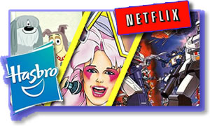 Kids Tv Shows From Hasbro Come To Netflix