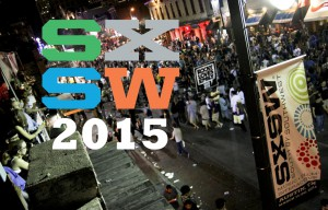 South by Southwest film festival 2015